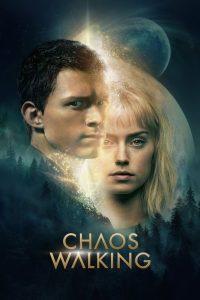 Chaos Walking / Живият хаос